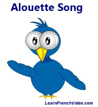Alouette Song and Lyrics