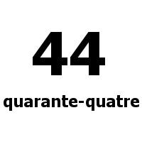 quarante-quatre 44