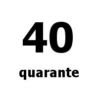 quarante 40