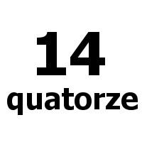 quatorze 14
