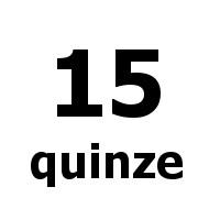 quinze 15