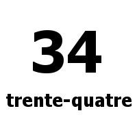 trente-quatre 34