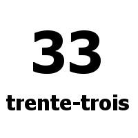 trente-trois 33
