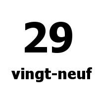 vingt-neuf 29
