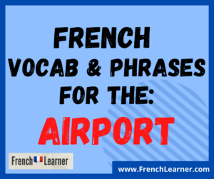 French airport vocabulary phrases