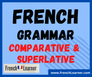 French comparative superlative