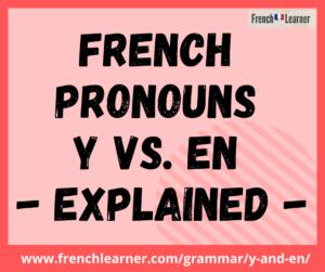 French pronouns y vs en