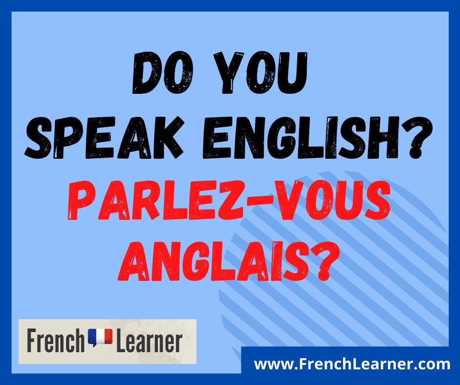 parlez vous anglais